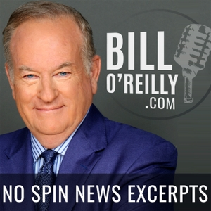 Bill O'Reilly: No Spin News Excerpts by Bill O'Reilly