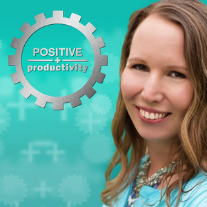Positive Productivity by Kim Sutton