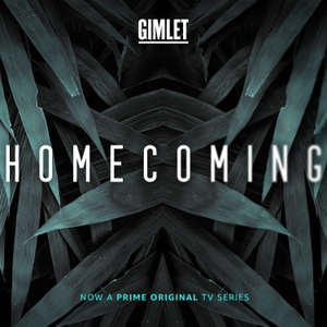 Homecoming by Gimlet