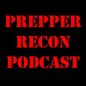 The Prepper Recon Podcast by PrepperRecon.com