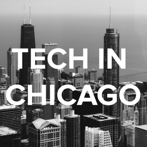 Tech In Chicago by Colin Keeley