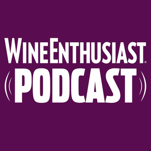 Wine Enthusiast Podcast by Wine Enthusiast Magazine