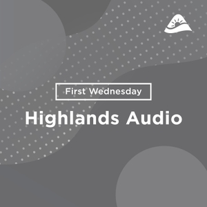 Church of the Highlands - Midweek Messages - Audio by Church of the Highlands