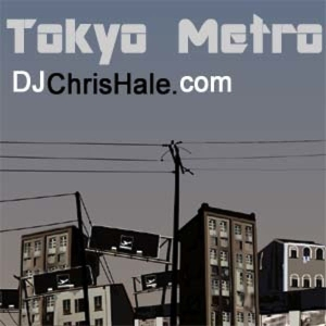Tokyo Metro (Deep, Dark Sounds from the Tokyo Underground) by DjChrisHale.com