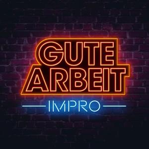Gute Arbeit Impro by Florentin Will, Katjana Gerz, Stefan Titze, Lena Kupke