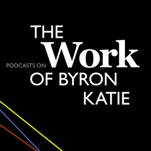 Podcasts on The Work of Byron Katie by Ernest Holm Svendsen
