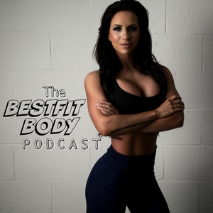 The BestFit Body Podcast by The BestFit Body Podcast