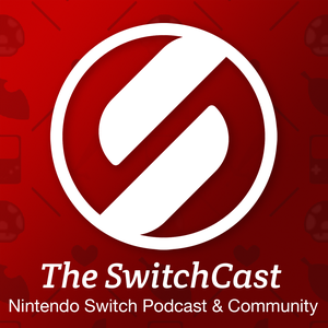 The SwitchCast - A Nintendo Switch Podcast by Team Pocket