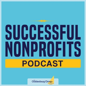 Successful Nonprofits Podcast by The Goldenburg Group, LLC