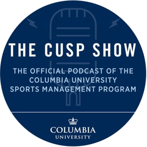 The CUSP Show by Columbia Sports Management