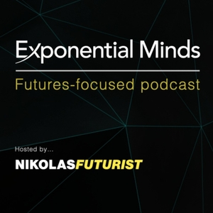 Exponential Minds Podcast by Exponential Minds