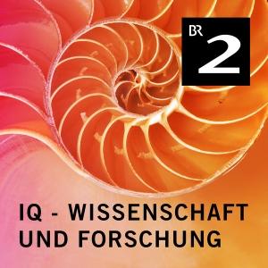 IQ - Wissenschaft und Forschung by Bayerischer Rundfunk