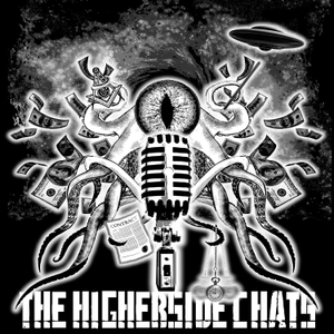 The Higherside Chats Conspiracy Podcast by Conspiracy and Paranormal Guru, Greg Carlwood