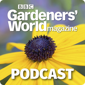 BBC Gardeners' World Magazine Podcast by Immediate Media