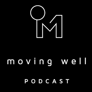 Moving Well Podcast by Nikki Naab-Levy & Janet Sunderland