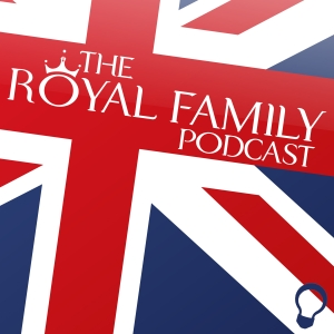 The Royal Family Podcast with Emily Hatfield by Emily Hatfield