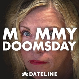 Mommy Doomsday by NBC News
