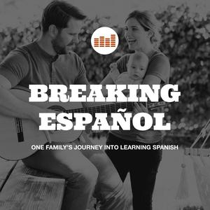 Breaking Español by Breaking Español