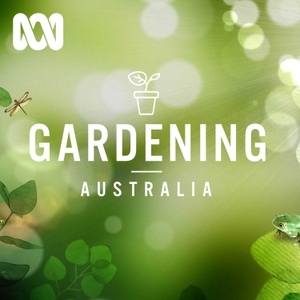 Gardening Australia by ABC Radio