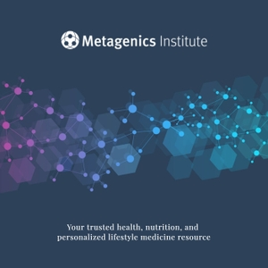 Metagenics Institute Podcast by Metagenics Healthcare Institute for Clinical Nutrition