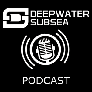 The Deepwater Subsea Podcast: The #1 Podcast for Oil & Gas Professionals