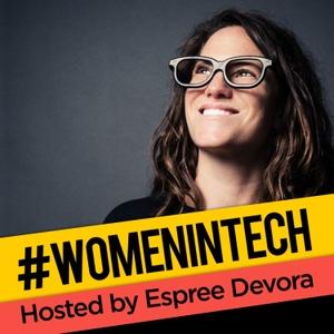 Women in Tech Podcast, hosted by Espree Devora by Espree Devora
