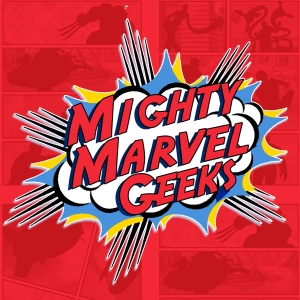 Mighty Marvel Geeks by Mighty Marvel Geeks