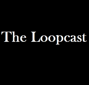 The Loopcast by Sina Kashefipour and Chelsea Daymon