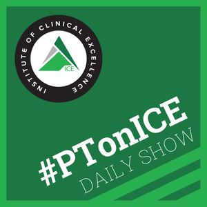 #PTonICE Daily Show by Dr. Jeff Moore DPT, OCS, FAAOMPT