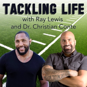 Tackling Life by Ray Lewis and Dr. Christian Conte