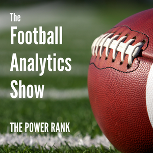 The Football Analytics Show by The Power Rank and Ed Feng by Ed Feng, The Power Rank