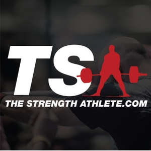 The Strength Athlete Podcast by The Strength Athlete