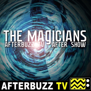 The Magicians After Show Podcast by AfterBuzz TV