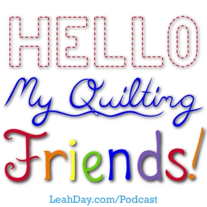 Hello My Quilting Friends by Leah Day