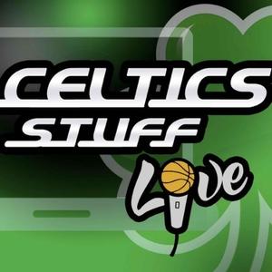 Celtics Stuff Live by CLNS Media Network