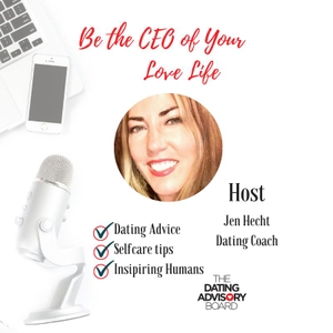 "The Dating Advisory Board by Jen Hecht discusses how ""Dating is Business and Business is Dating."""