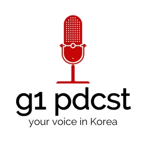 g1 pdcst - community and expat issues in Korea (g1 podcast) by GP