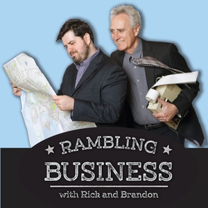 Rambling Business Podcast by Rick, Brandon and Devin Norris