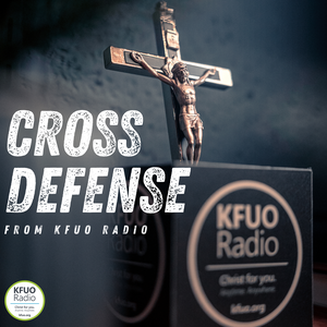 Cross Defense from KFUO Radio by KFUO