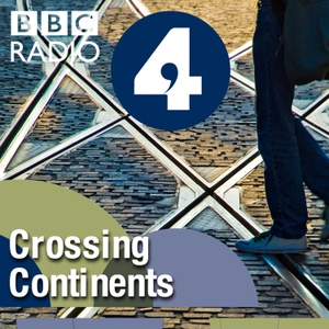 Crossing Continents by BBC Radio 4