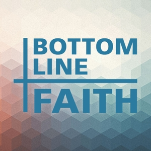 Bottom Line Faith by Truth At Work