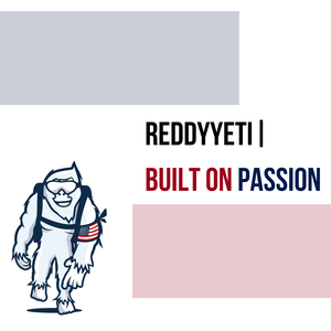 ReddyYeti | Built on Passion by Matthew Dello Buono