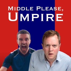 Middle Please, Umpire - a Cricket Podcast by Miles Jupp, Mark Wood, Electric Sports, Playback Media