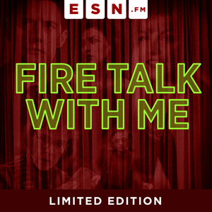 Fire Talk With Me by ESN.fm