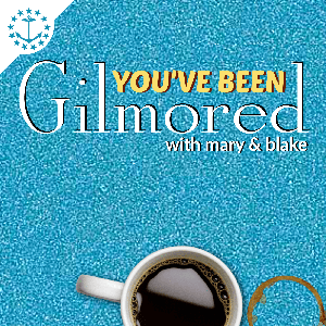 You've Been Gilmored by Mary & Blake Media