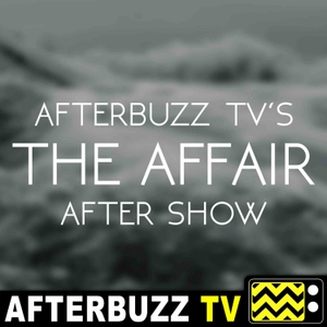 The Affair Podcast by AfterBuzz TV