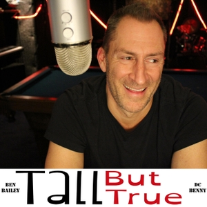 Tall But True by Ben Bailey