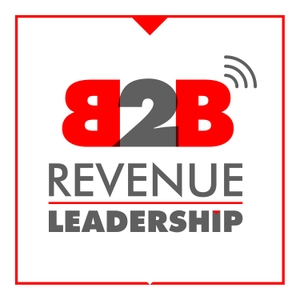 B2B Revenue Leadership - CEO, CRO, CMO, VC, Sales and Marketing Growth Hacking