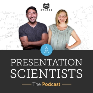 The Presentation Scientists (formerly The Ethos3 Podcast) by Scott Schwertly