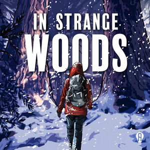 In Strange Woods by Atypical Artists